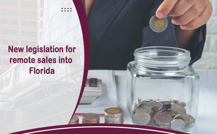 New legislation for remote sales into Florida
