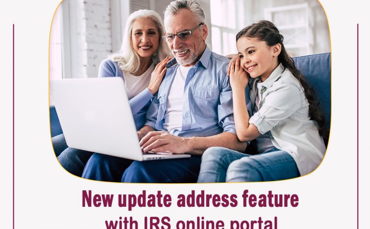 New update address feature with IRS online portal