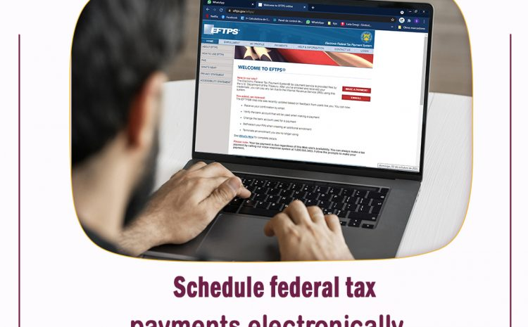 Schedule federal tax payments electronically
